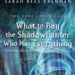 "Capa de ""What to Buy the Shadowhunter Who Has Everything"" de As Crônicas de Bane"