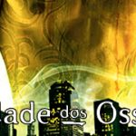 Seis Anos de Cidade dos Ossos!