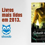 """""""Cidade dos Ossos"""" em Top 10 livros mais lidos em 2013!"""