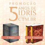 [ATUALIZADO] Promoção de aniversário 5 anos de IdrisBR!