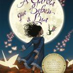 Resenha: A Garota que bebeu a lua – Kelly Barnhill