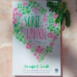 Resenha: Sorte Grande – Jennifer E. Smith