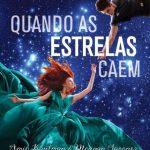 Resenha: Quando As Estrelas Caem – Amie Kaufman e Meagan Spooner