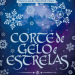 Resenha: Corte de Gelo e Estrelas – Sarah J. Maas