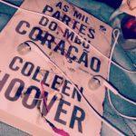 Resenha: As Mil Partes do Meu Coração – Colleen Hoover