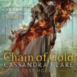 """[ATUALIZADO #3 com nova sinopse] Revelada capa, sinopse e data de publicação de """"Chain of Gold""""!"""