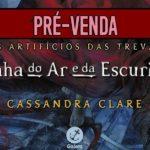 """[ATUALIZADO #32 CUPOM SUBMARINO/AUMENTO DE PREÇO] Começa a pré-venda de """"Rainha do Ar e da Escuridão"""" em português!"""