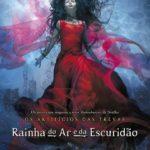 """Cassie fala sobre o título e capa de """"Rainha do Ar e da Escuridão"""""""