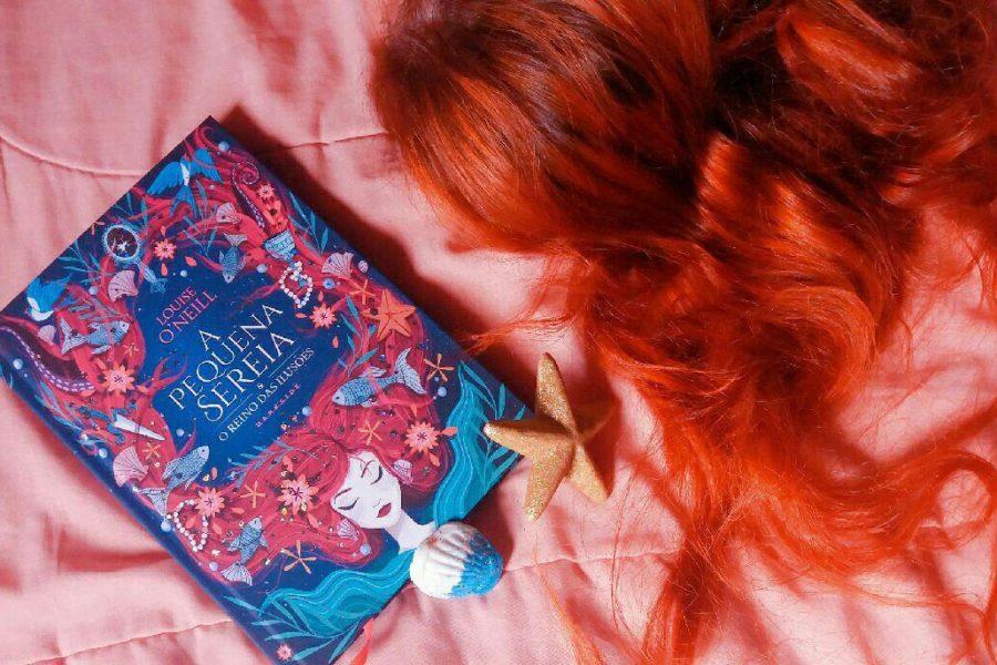 Resenha: A Pequena Sereia & O Reino das Ilusões – Louise O'Neill