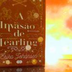 Resenha: A Invasão de Tearling – Erika Johansen